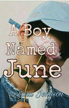 A boy named June  by SaraJohnson896