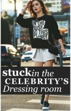 Stuck in the celeb's dressing room by thatDCGirl