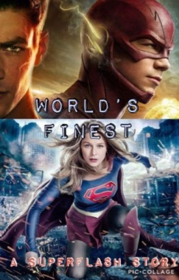 World's Finest~A superflash story [discontinued ]