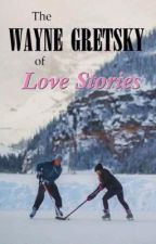 The Wayne Gretzky of Love Stories  by the68VWbug