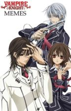 Vampire Knight Memes! by Detective-Lawliet