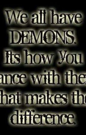 My Demons by Fandom_anjel