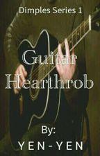 DIMPLES 1: Guitar Hearthrob by yeyenyen29