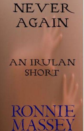 Never Again: An Irulan Short
