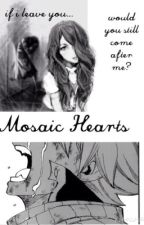 Mosaic Hearts (Fairy Tail/Natsu) by singintheshower