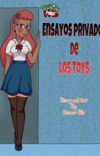 Ensayos Privados de los Toys (Toddy x Toys) CÓMIC +18 by HonneyBls
