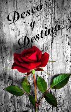 Deseo y destino by Cami_203