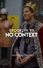 no context brooklyn 99 by unofficiallymarie