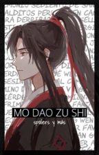 Mo Dao Zu Shi: Spoilers & Guías by xxxkiyo