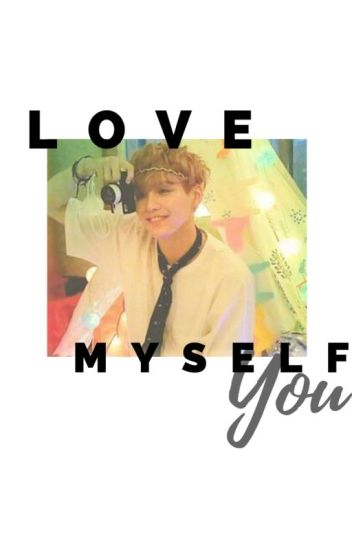 LOVE MYSELF: YOU