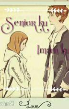 Senior Ku Imam Ku by Lailazahra23