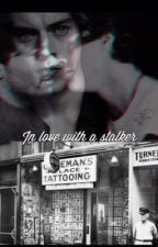 In Love With A Stalker (Larry Stylinson Fan Fiction) by onedirection23rd