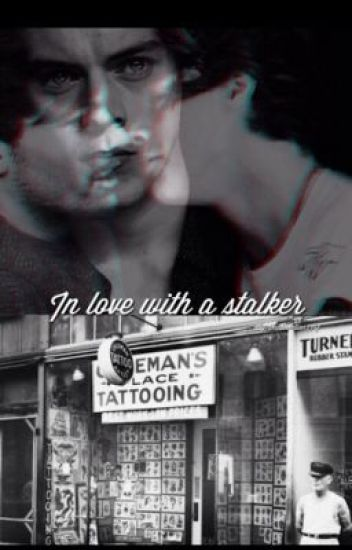 In Love With A Stalker (Larry Stylinson Fan Fiction)