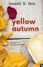 Yellow Autumn (On Going) by IsnainiIbiz