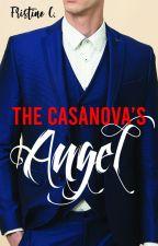 The Casanova's Angel (Filipino Novel) by frizzysideup