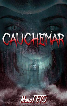 Cauchemar by ManaTETO