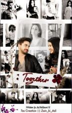 💖TOGETHER💖ADIZA FF.. by Avneillover16