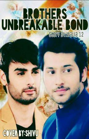 ❤Brothers Unbreakable Bond❤ - Brothers unbreakable bond (shot 2