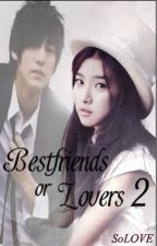 Bestfriends or Lovers II by SoLOVE