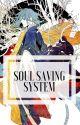 Soul Saving System [BL] by Komikkitty