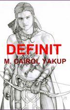 DEFINIT (sambungan dari INFINIT - completed-) by mcairolyakup
