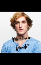 More than friends?|Logan Paul| by Aperson_me
