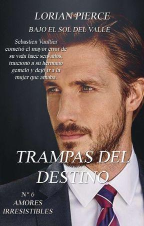 Trampas Del Destino  by LorianPierce