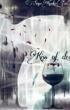 Kiss of Death by SugaKookie_TaeTae