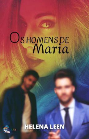 Os Homens de Maria by Helenaleen