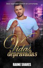 VIDAS DEPRAVADAS by RaoneSoares