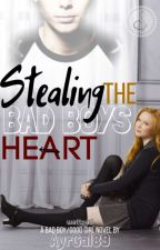 Stealing the bad boys heart by AyrGal89