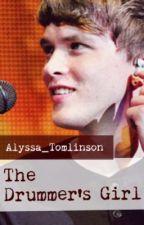 The Drummer's Girl (Josh Devine Fan Fiction) by Alyssa_Tomlinson