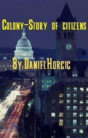 [Second Book] The Colony-Story of citizens by DanielHorcic