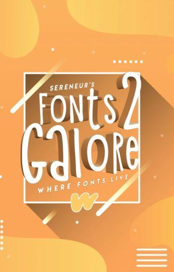 Fonts Galore 2!