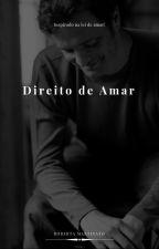 Direito de Amar ♡ by RoberttaMarttins