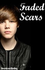 Faded Scars (Justin Bieber Love Story) by SmexicanShelley