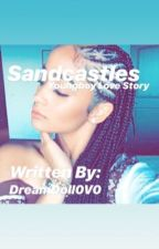 Sandcastles// NBA youngboy story (on hold) by DreamDoll0V0