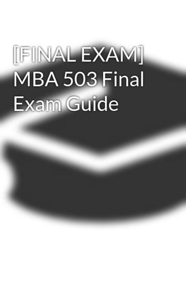 mba 503 Mba 503 final project final submission (buy here:.