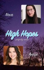 High Hopes (Annie Leblanc's Twin) by jaidenpineapples