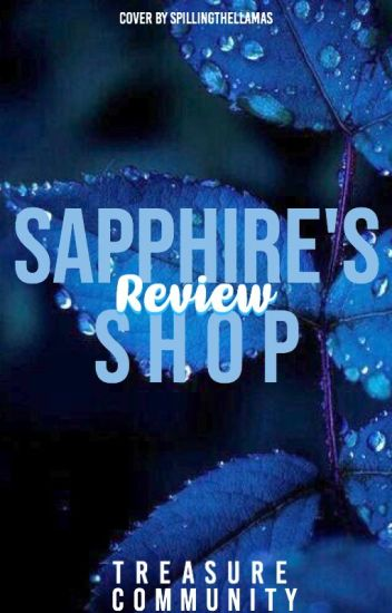 Sapphire's Review Store 💙