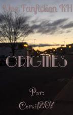 Origines (Fuir vers une nouvelle vie tome 0) by Corail207