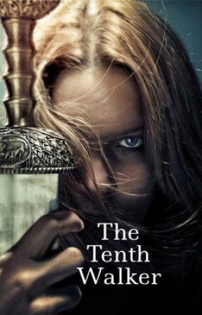 The Tenth Walker - Aragorn Fanfiction by ieatalotofbooks