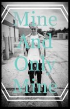 Mine and Mine only | {Randy fanfic} ✔️ by breanaway12