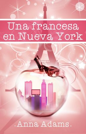 Una francesa en Nueva York by annadams