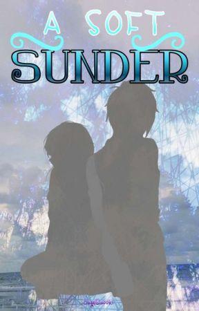 A Soft Sunder  by xXSearomi_TsyenaXx