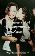The Hunter and A Werewolf- Allison Argent  by WhatintheHale