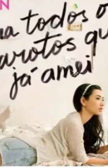 Frases Do Filme Para Todos Os Garotos Que Ja Amei Em