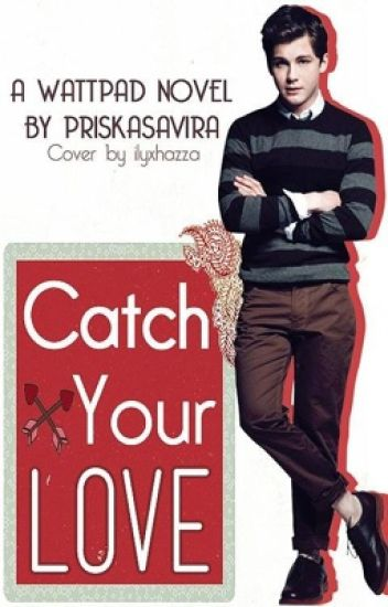 Catch Your Love