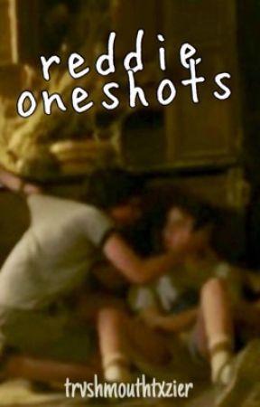 reddie oneshots  by trvshmouthtxzier