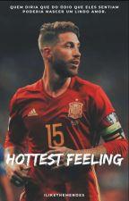 Hottest Feeling || Sergio Ramos  by ilikethemendes